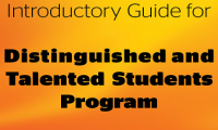 Introductory Guide for Outstanding and Talented students Program